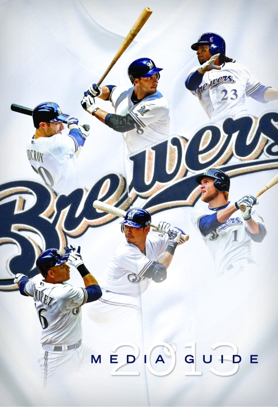 2013 Milwaukee Brewers Media Guide cover.