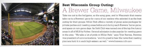 Miller Park was named Wisconsin's Best Group Outing by Wisconsin Meetings Magazine!